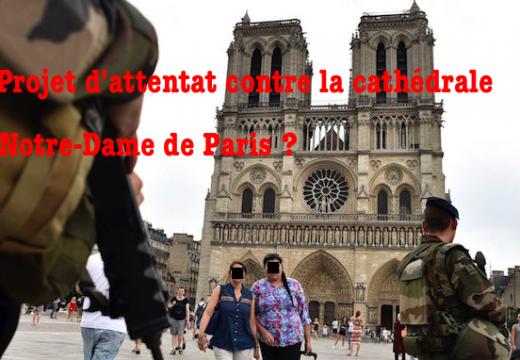 Paris : tentative d'attentat contre la cathédrale Notre-Dame ?