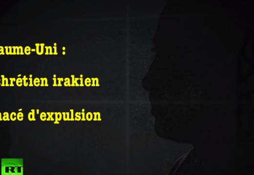 Royaume-Uni : un chrétien irakien menacé d'expulsion