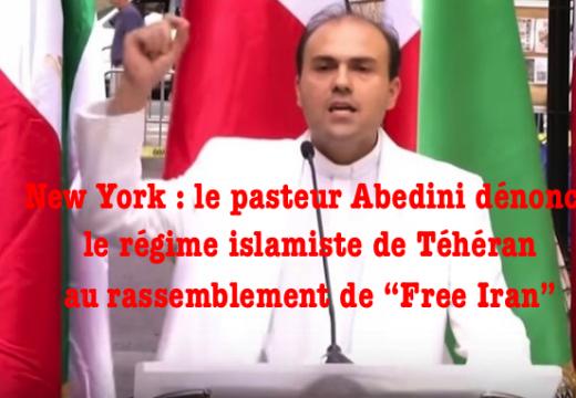 "New York : le pasteur Abedini au rassemblement de ""Free Iran"""