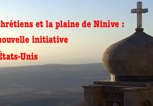 Autonomie de la plaine de Ninive : nouvelle initiative aux États-Unis