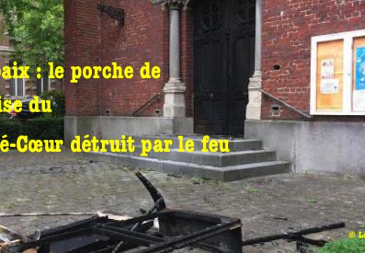 Roubaix : le porche d'une église détruit par le feu
