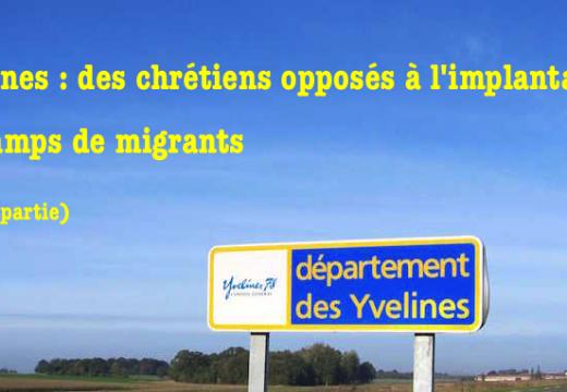 Yvelines : des chrétiens opposés aux camps de migrants (2)