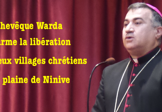Irak : l'archevêque Warda confirme la libération de deux villages chrétiens