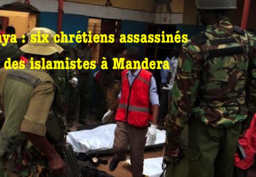 Kenya : six chrétiens assassinés par Al-Shabbaab