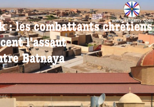 Irak : les combattants chrétiens à l'offensive pour reprendre Batnaya