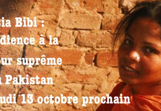 Asia Bibi : audience à la Cour suprême jeudi 13 octobre !