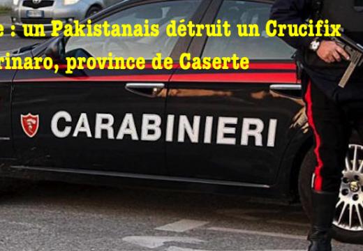 Italie : un Pakistanais détruit un Crucifix à Carinaro