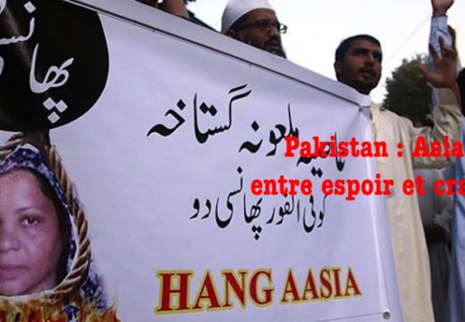 Asia Bibi : entre espoir et craintes…