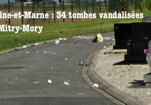 Seine-et-Marne : tombes profanées à Mitry-Mory