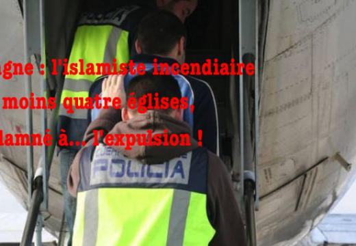 Espagne : le Marocain incendiaire d'églises expulsé
