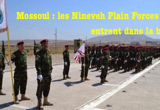 Irak : les Nineveh Plain Forces dans la bataille de Mossoul