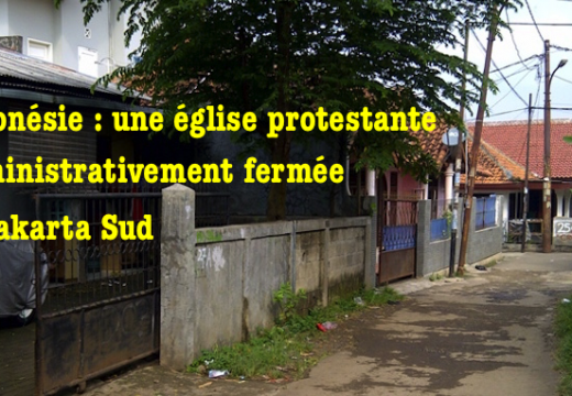 Indonésie : une église protestante administrativement fermée