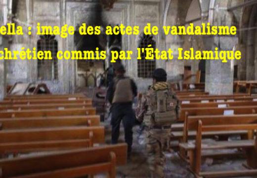 Bartella : photos de l'église vandalisée par l'État Islamique