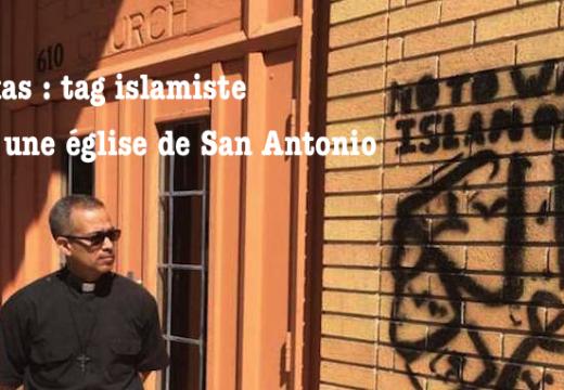 États-Unis : tag islamiste sur une église de San Antonio
