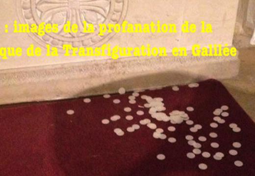 Israël : images de la profanation de la basilique de la Transfiguration