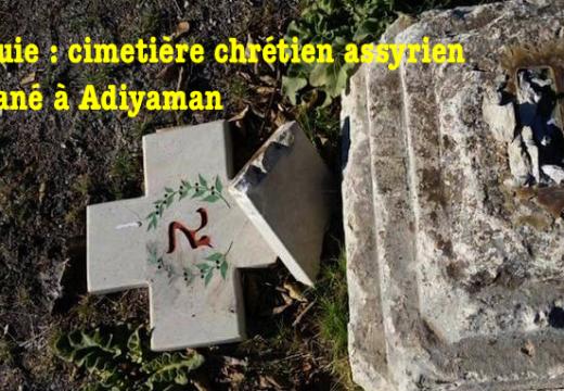 Turquie : un cimetière chrétien profané à Adiyaman