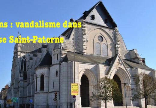 Orléans : l'église Saint-Paterne vandalisée