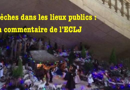 Crèches dans les lieux publics : commentaire de l'ECLJ