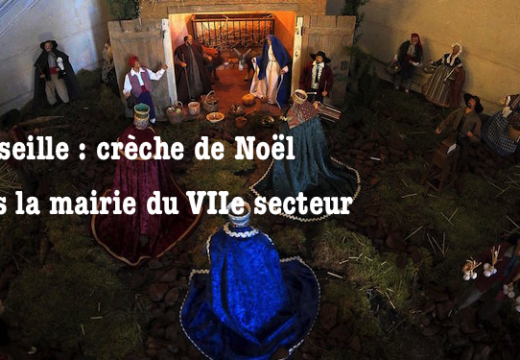 Marseille : la mairie du VIIe aura sa crèche de Noël