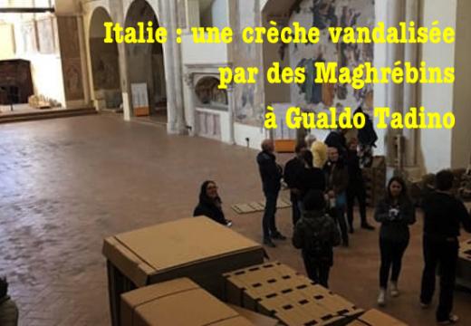 Italie : des Maghrébins endommagent une crèche à Gualdo Tadino