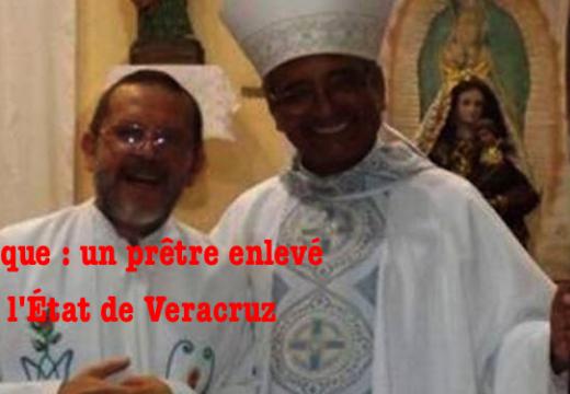Mexique : un prêtre enlevé dans l'État de Veracruz