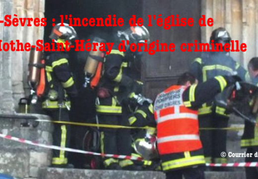 La-Mothe-Saint-Héray : l'incendie de l'église est sans doute criminel