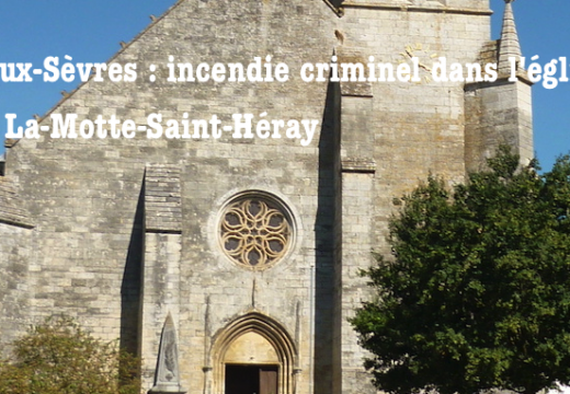 Deux-Sèvres : église incendiée à La-Mothe-Saint-Héray