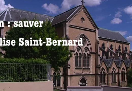 Lyon : sauver l'église Saint-Bernard