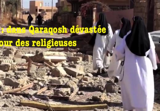 L'État Islamique est parti : les religieuses reviennent à Qaraqosh