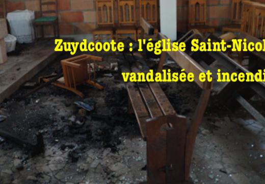Nord : église vandalisée et incendiée à Zuydcoote