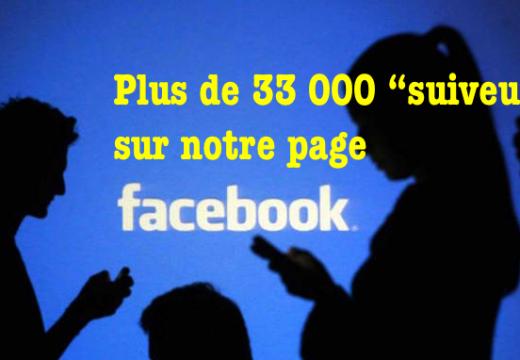 """Plus de 33 000 """"suiveurs"""" sur Facebook !"""