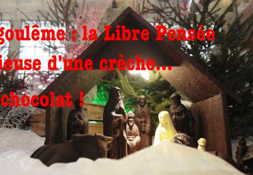 Angoulême : la Libre Pensée s'attaque à une crèche de Noël… en chocolat