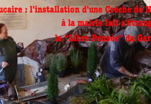 Beaucaire : les neuneus de la Libre Pensée veulent interdire la crèche à la mairie