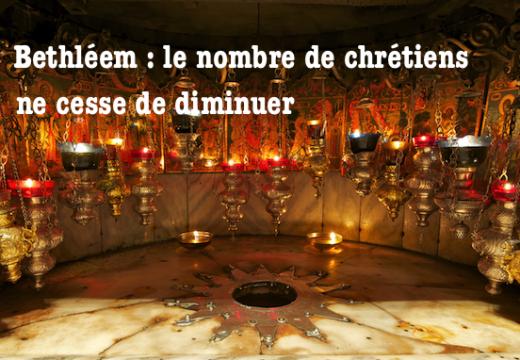 Bethléem : chute du nombre de chrétiens…