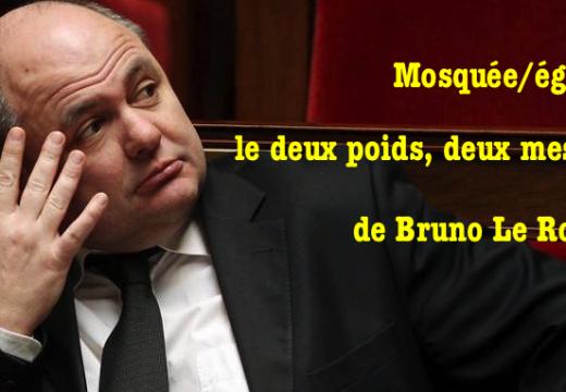 Mosquée/église : le deux poids deux mesures de Bruno Le Roux