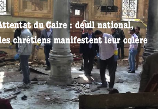 Attentat du Caire : deuil national, manifestation de chrétiens