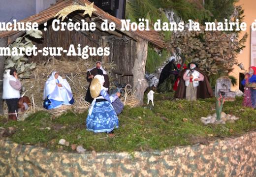 Vaucluse : Crèche de Noël dans la mairie de Camaret