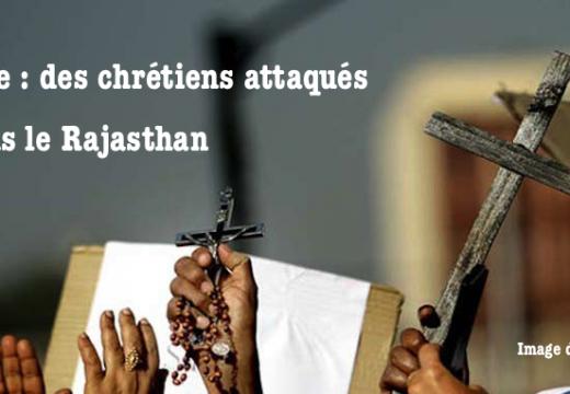 Inde : des catholiques attaqués dans le Rajasthan