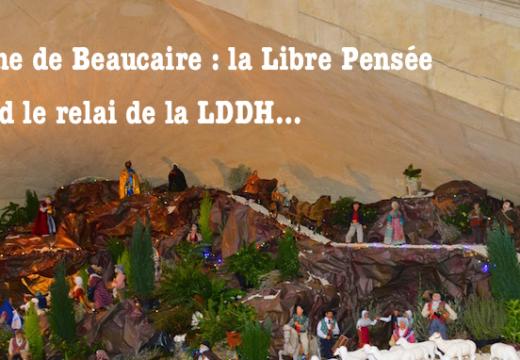 Crèche de Beaucaire : après le débouté de la LDDH, la Libre Pensée prend le relai…