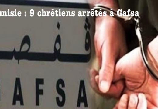 Tunisie : des chrétiens tunisiens arrêtés à Gafsa