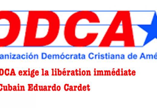 Cuba : l'ODCA exige la libération immédiate d'Eduardo Canet