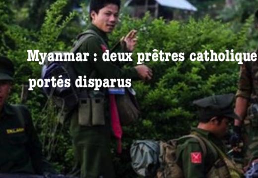 Myanmar : disparition de deux vicaires catholiques