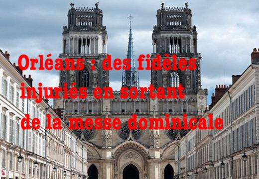 Orléans : fidèles hués en sortant de la messe à la cathédrale