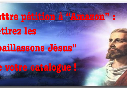 "Pétition à Amazon : Retirez les ""paillassons Jésus"" de votre catalogue !"
