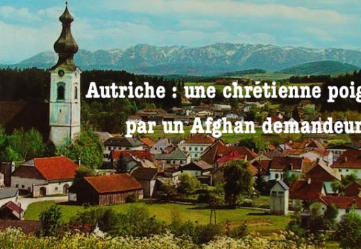 Autriche : une chrétienne poignardée par un demandeur d'asile afghan