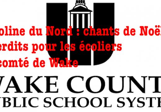 Caroline du Nord : chants de Noël interdits pour les élèves du comté de Wake