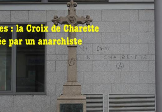 Nantes : une croix commémorative taguée par des anarchistes