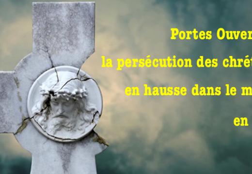 Portes Ouvertes : hausse globale de la persécution antichrétienne en 2016