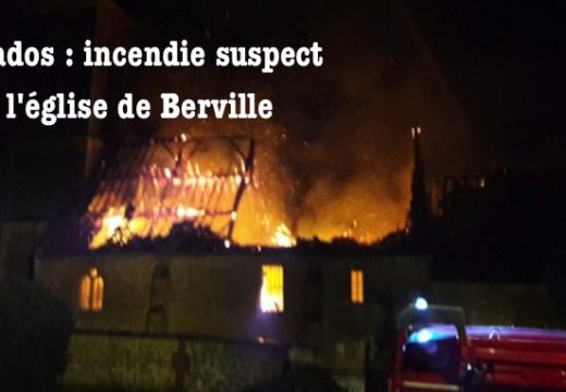 Calvados : incendie suspect dans l'église de Berville
