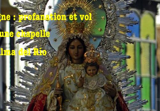 Espagne : profanation et vol dans une chapelle de Palma del Río
